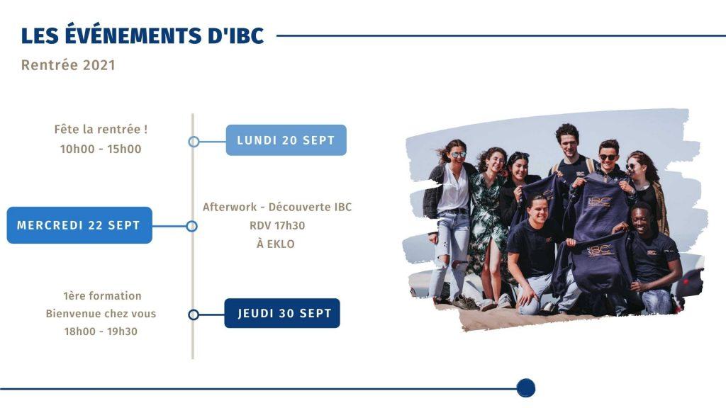 Les événements d'IBC : Le 20 septembre : fête la rentrée Le 22 septembre : afterwork Le 30 septembre : 1ere formation